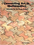Connecting Art to Mathematics: Activities for the