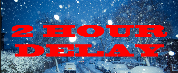 2-hour delay-TUESDAY, Dec. 12