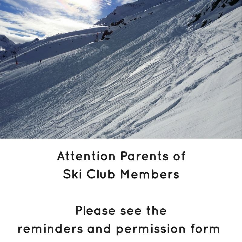 ATTENTION Parents of Ski Club Members